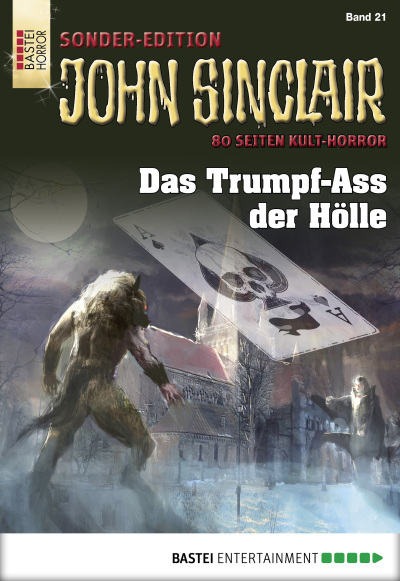 John Sinclair Sonder-Edition - Folge 021  - Jason Dark - eBook