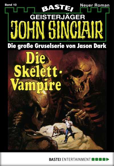 John Sinclair - Folge 0010  - Jason Dark - eBook