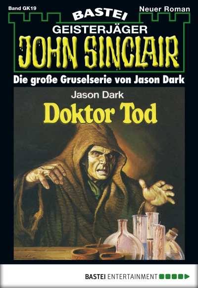 John Sinclair Gespensterkrimi - Folge 19  - Jason Dark - eBook