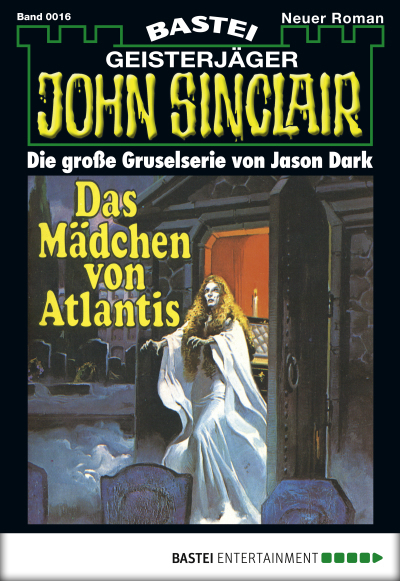 John Sinclair - Folge 0016  - Jason Dark - eBook