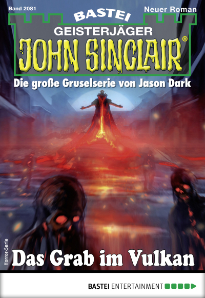 John Sinclair 2081 - Horror-Serie  - Timothy Stahl - eBook