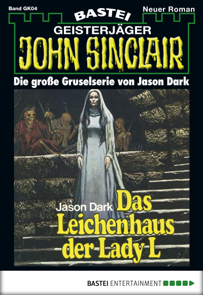 John Sinclair Gespensterkrimi - Folge 04  - Jason Dark - eBook