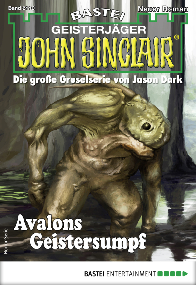 John Sinclair 2110 - Horror-Serie  - Ian Rolf Hill - eBook