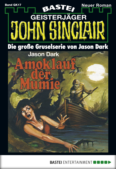 John Sinclair Gespensterkrimi - Folge 17  - Jason Dark - eBook