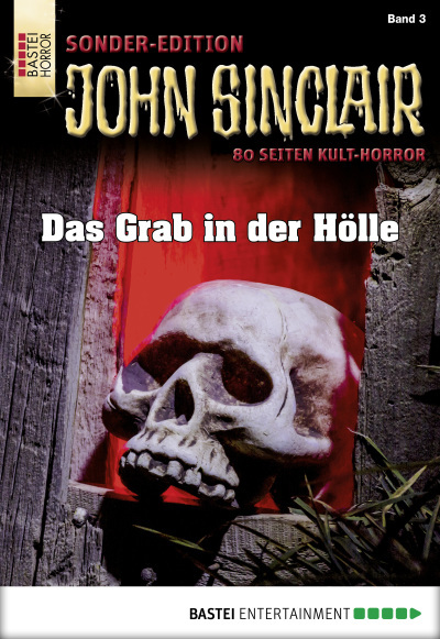 John Sinclair Sonder-Edition - Folge 003  - Jason Dark - eBook