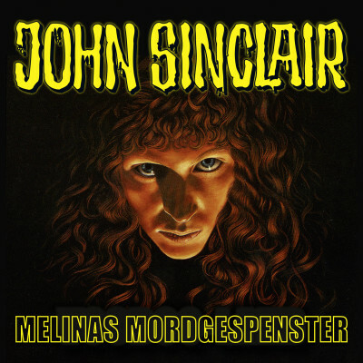 John Sinclair - Melinas Mordgespenster  - Jason Dark - Hörbuch