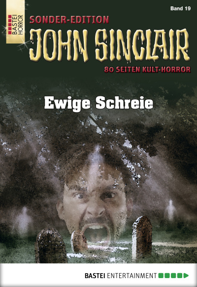John Sinclair Sonder-Edition - Folge 019  - Jason Dark - eBook