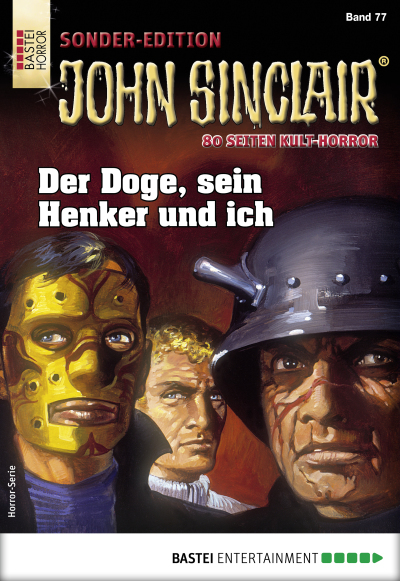 John Sinclair Sonder-Edition 77 - Horror-Serie  - Jason Dark - eBook