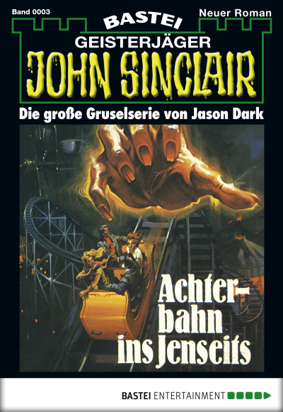 John Sinclair - Folge 0003  - Jason Dark - eBook