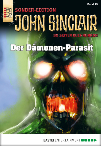 John Sinclair Sonder-Edition - Folge 015  - Jason Dark - eBook